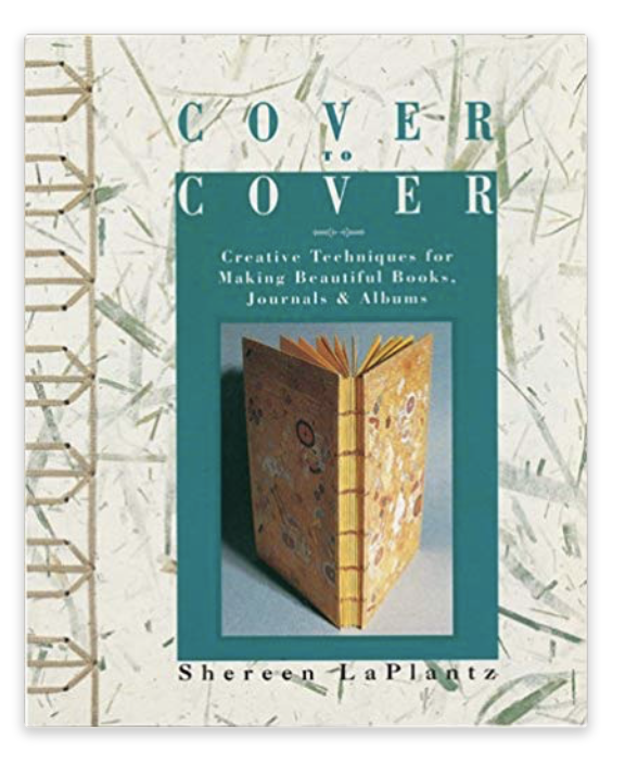 Cover To Cover: Creative Techniques For Making Beautiful Books, Journals & Albums.