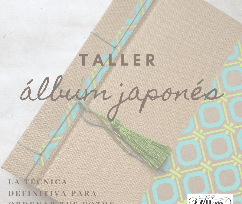 Taller TU ALBUM DE VIDA: un álbum de fotos de COSIDO JAPONES. L'Hospitalet